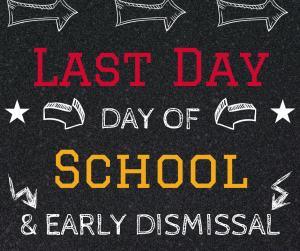 Last Day Of School (minimum day)